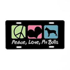 Peace, Love, Pit Bulls Aluminum License Plate