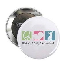 """Peace, Love, Chihuahuas 2.25"""" Button (10 pack)"""