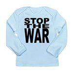 Stop The War Long Sleeve Infant T-Shirt