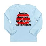 Lousy T-shirt Long Sleeve Infant T-Shirt