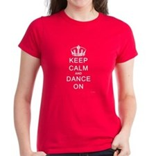 Keep Calm and Dance On (Dark) Tee