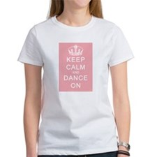 Keep Calm and Dance On (Pink) Tee