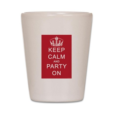 Keep Calm and Party On (Red) Shot Glass