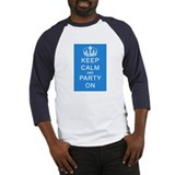 Keep Calm and Party On (Blue) Baseball Jersey