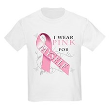 I Wear Pink for Myself T-Shirt