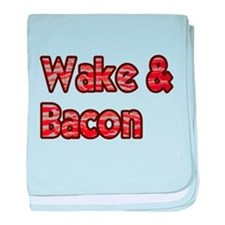 Wake And Bacon Shirt baby blanket