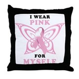 I Wear Pink for Myself Throw Pillow