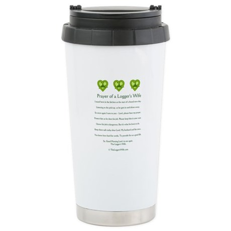 Prayer of a Logger's Wife Ceramic Travel Mug
