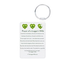 Prayer of a Logger's Wife Keychains