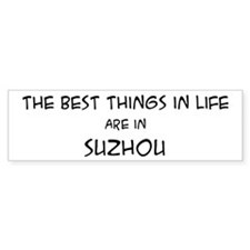 Best Things in Life: Suzhou Bumper Bumper Sticker