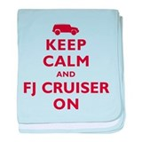 Keep Calm and FJ Cruiser On baby blanket