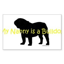 My Nanny is a Bulldog Decal