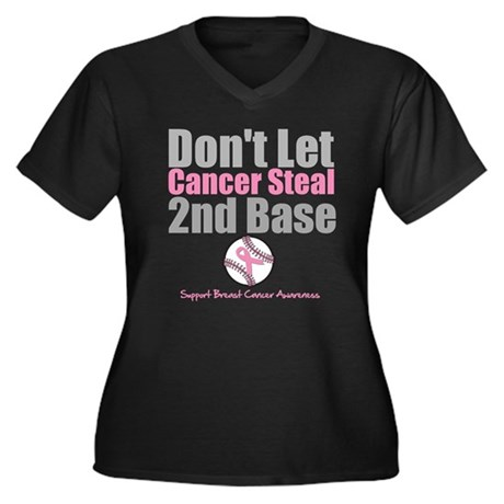 Dont Let Cancer Steal 2nd Base Women's Plus Size V