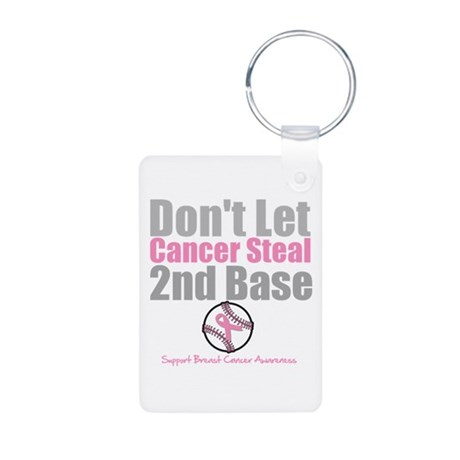Dont Let Cancer Steal 2nd Base Aluminum Photo Keyc
