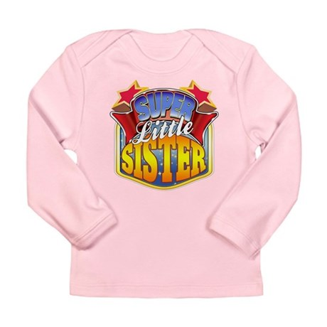 Super Little Sister Long Sleeve Infant T-Shirt