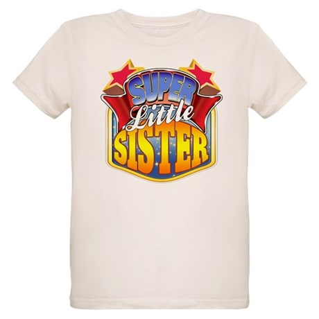 Super Little Sister Organic Kids T-Shirt
