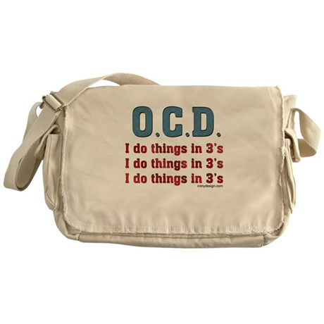 O.C.D. I do things in 3's Messenger Bag