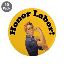 "Honor Labor 3.5"" Button (10 pack)"