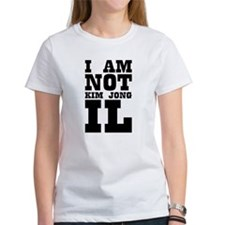 I AM NOT KIM JONG IL Tee