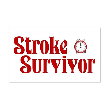 Stroke Survivor 22x14 Wall Peel