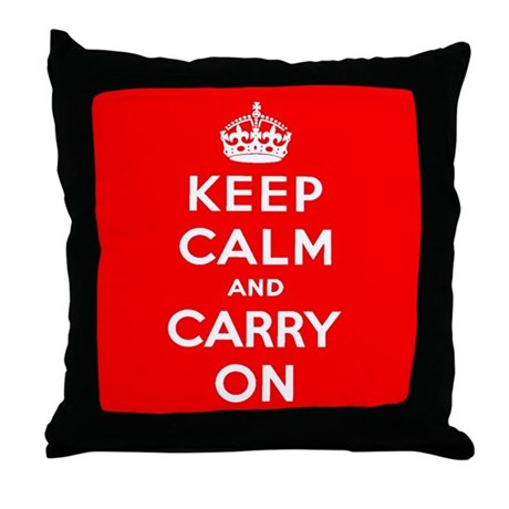 KEEP CALM AND CARRY ON Throw Pillow