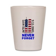 Never Forget 9/11 Shot Glass