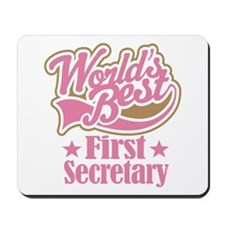 First Secretary Gift Mousepad