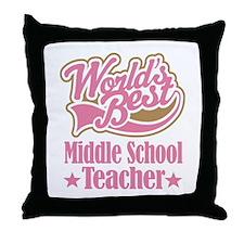 Middle School Teacher Gift Throw Pillow