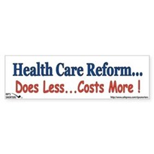 Health Care Reform... Bumper Sticker