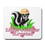 Little Stinker Krystal Mousepad