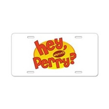 Where's Perry? Aluminum License Plate