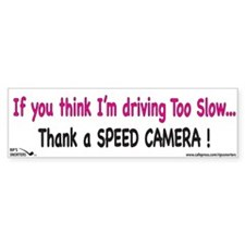 If You Think I'm Driving too Car Sticker