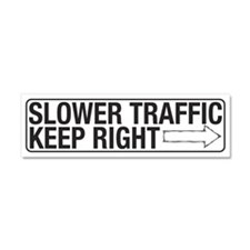 Slower Traffic Car Magnet 10 x 3