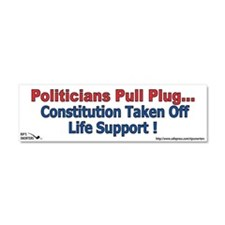 Politicians Pull Plug...Const Car Magnet 10 x 3