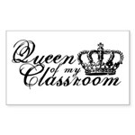 Queen of my Classroom Sticker (Rectangle)
