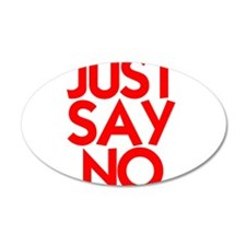 JUST SAY NO™ 22x14 Oval Wall Peel