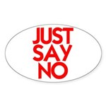 JUST SAY NO™ Sticker (Oval)