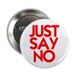 "JUST SAY NO 2.25"" Button"