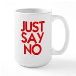 JUST SAY NO™ Large Mug