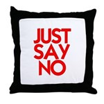 JUST SAY NO™ Throw Pillow