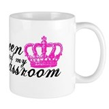 Queen of my Classroom Small Mug