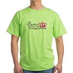 Queen of my Classroom Green T-Shirt