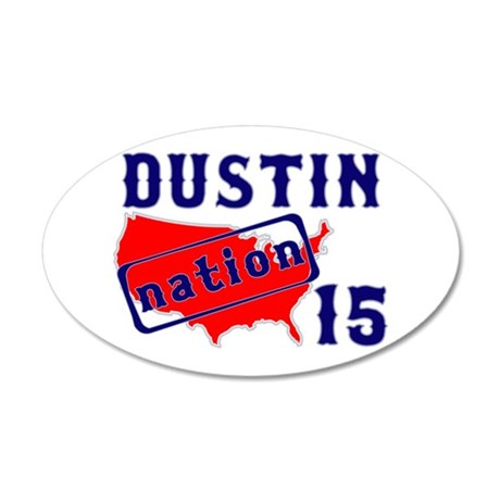 Dustin Nation 15 22x14 Oval Wall Peel