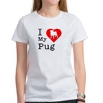 I Love My Pug Women's T-Shirt