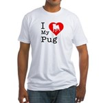 I Love My Pug Fitted T-Shirt