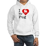 I Love My Pug Hooded Sweatshirt