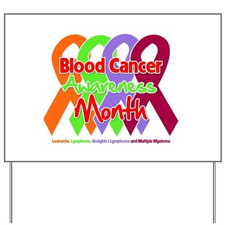 Blood Cancer Month Yard Sign