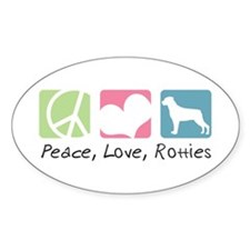 Peace, Love, Rotties Decal