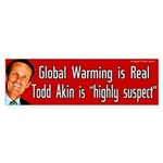 Global Warming and Todd Akin bumper sticker