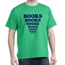 Books Books Books T-Shirt